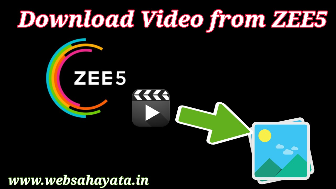 ZEE5 Ke Video Ko Gallery Me Save Kaise Kare Usaki Poori Jankari