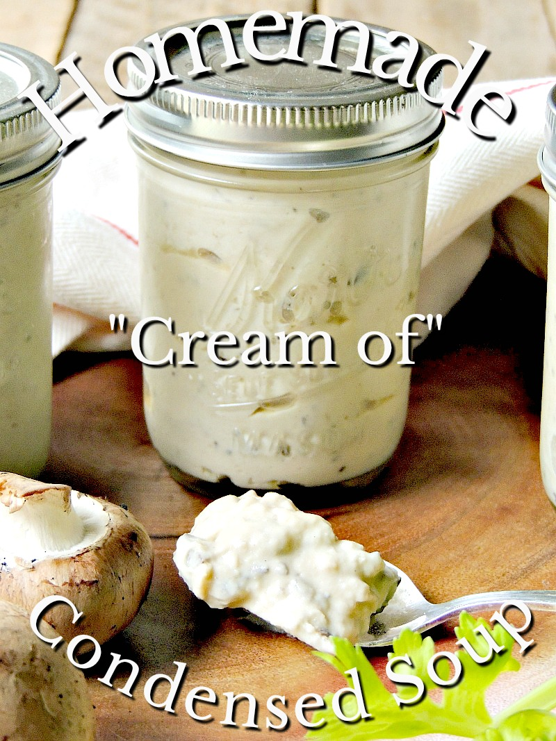 These Homemade Condensed Cream Of Soup Substitute Recipes are easy to make alternatives for traditional canned soups. Gluten-free, Keto, and vegetarian versions included. #homemade #healthy #lowcarb #keto #ketoadapted #ketorecipe #chicken #celery #mushroom #condensedsoup #easy #DIY #recipe | bobbiskozykitchen.com