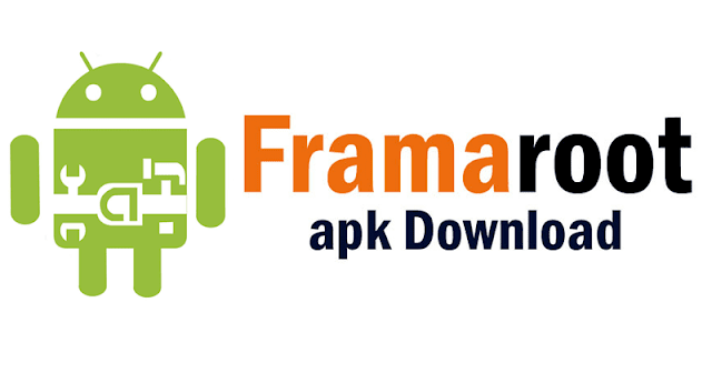 Free Download All Versions Framaroot Latest APK (2020)