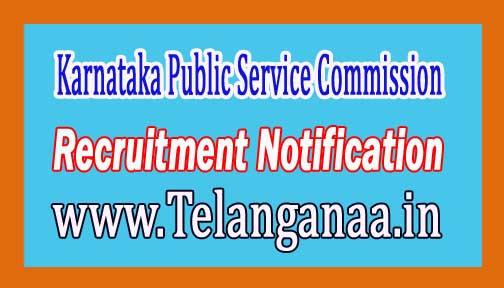 Karnataka Public Service Commission (KPSC) Recruitment Notification 2017