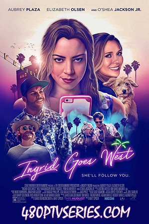 Watch Online Free Ingrid Goes West (2017) Full Hindi Dual Audio Movie Download 480p 720p Bluray