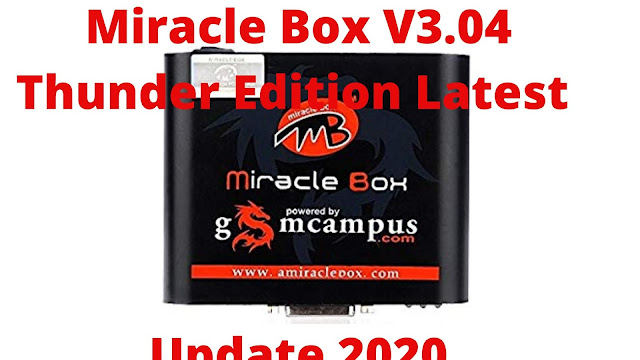 Download Miracle Box V3.04 Thunder Edition Latest Update 2020