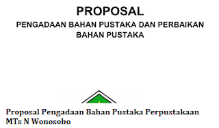 Proposal Pengadaan Bahan Pustaka Perpustakaan MTs N Wonosobo