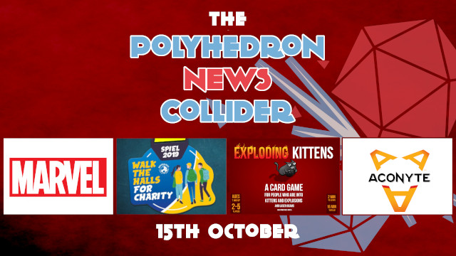News Collider Board Game News Exploding Kittens 30 million investment Marvel Asmodee Aconyte Essen Charity VBoard Dice