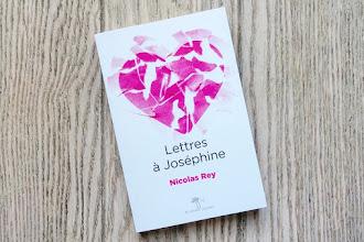 Lundi Librairie : Lettres à Joséphine - Nicolas Rey