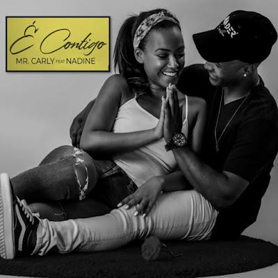 Mr. Carly ft. Nadine - É Contigo (Kizomba)