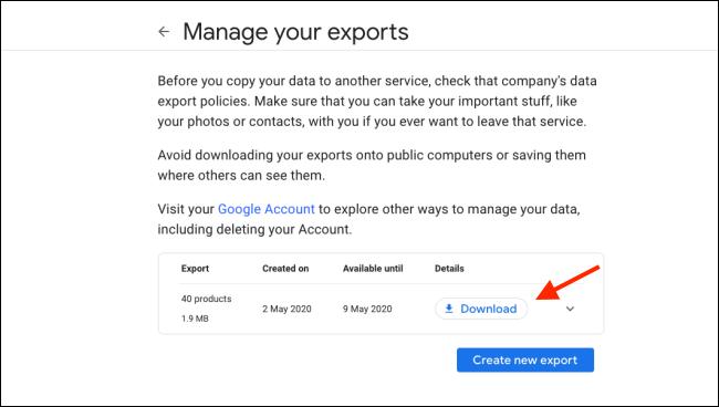 """انقر على """"تنزيل"""" في شاشة """"إدارة صادراتك"""" على Google Takeout."""