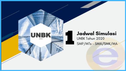 Jadwal Resmi Simulasi 1 UNBK 2020 Jenjang SMK/SMA/MA dan SMP/MTs