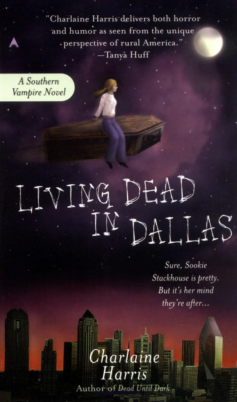 Viviendo muerto en Dallas – Charlaine Harris