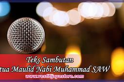 Teks Sambutan Ketua Maulid Nabi Muhammad SAW ( Singkat, Padat, dan Mudah Dihafal )