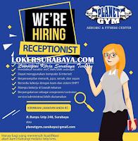 Open Recruitment at Planet Gym Aerobic & Fitness Center Surabaya Juli 2020