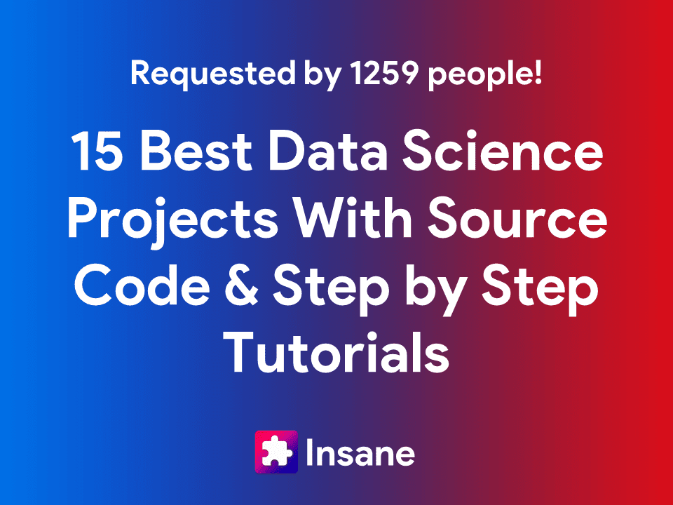 Top Latest Data Science Projects with Source Code and tutorials