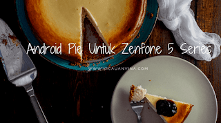 Zenfone5SeriesUpdateAndroidPie