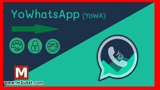 تحميل اخر تحديث تطبيق يو واتساب YoWhatsapp apk برابط مباشر 2020