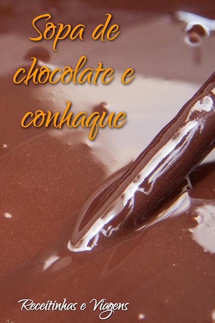 Sopa de brigadeiro com conhaque, caldinho de chocolate para os dias frios