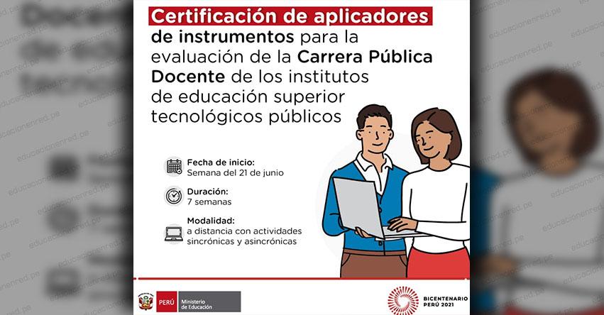 MINEDU: Proceso de Inscripción Certificación de Aplicadores de Instrumentos para la Evaluación de la Carrera Pública Docente de los IESTP