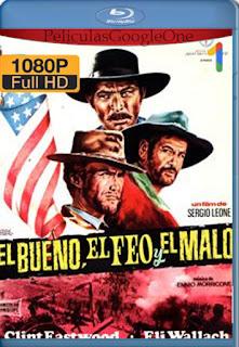 El Bueno el Malo y el Feo [1966] [1080p BRrip] [Latino-Inglés] [GoogleDrive]