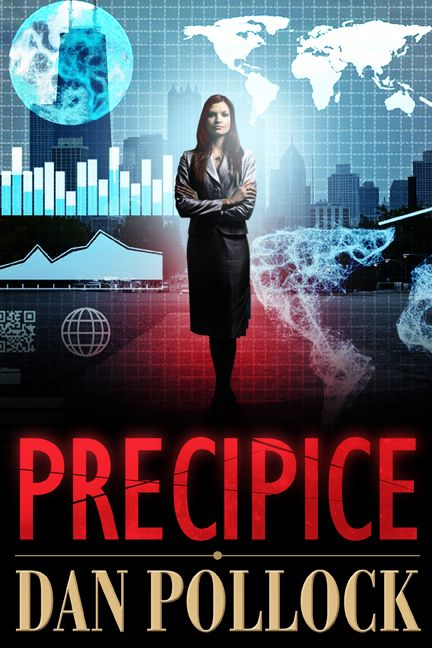 "PRECIPICE: ""An edge-of-the-seat thriller set in corporate America…"""