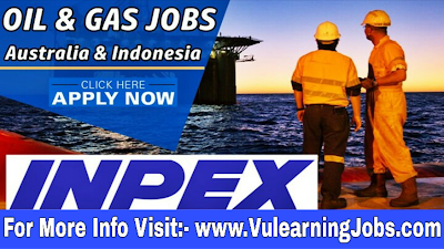 INPEX Corporation Oil and Gas Jobs 2019 For Latest Jobs In Europe