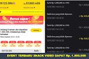 Event Terbaru Snack Video! Undang 8 Teman Dapat Rp 1.500.000