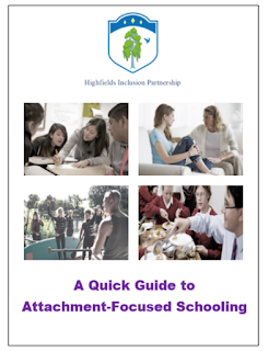 http://www.hip.stockport.sch.uk/wp-content/uploads/2019/12/Quick-Guide-to-Attachment-Focused-Schooling-Final.pdf