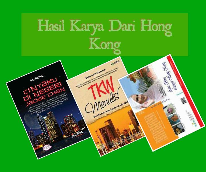 Forum Lingkar Pena, FLP-HK, Cintaku di Negeri Jackie Chan, TKW Menulis, Aura Biru Langit Hong Kong