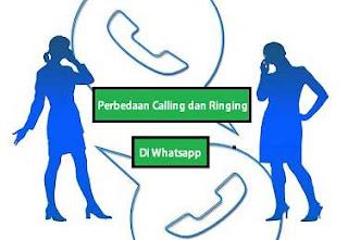 Perbedaan Ringing dan Calling di Whatsapp
