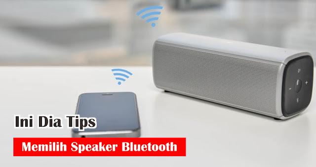 Jangan salah beli! Ini Dia Tips Memilih Speaker Bluetooth yang benar