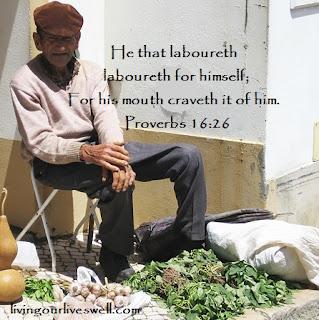 Proverbs 16:26