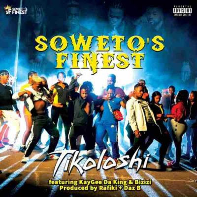 Soweto's Finest - Tikoloshi (feat. KG Da King & Bizizi)