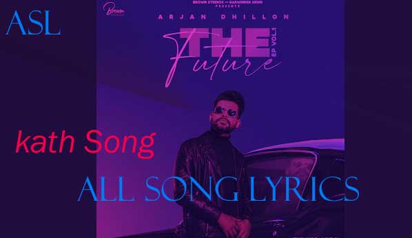 Kath Song By Arjan Dhillon Lyrics