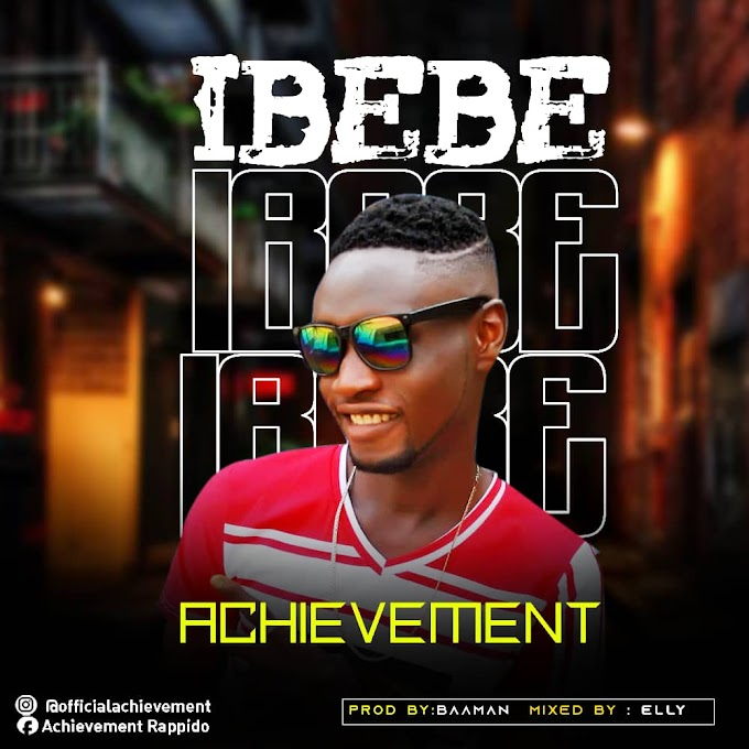 Music: Achievement - Ibebe