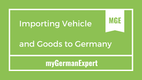 Importing your vehicle and household goods from overseas to Germany