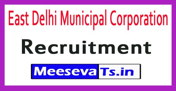 East Delhi Municipal Corporation EDMC Recruitment