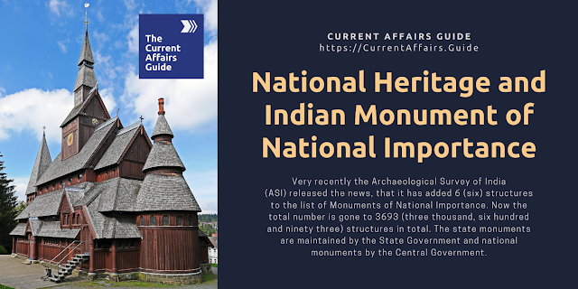 National Heritage and Indian Monument of National Importance