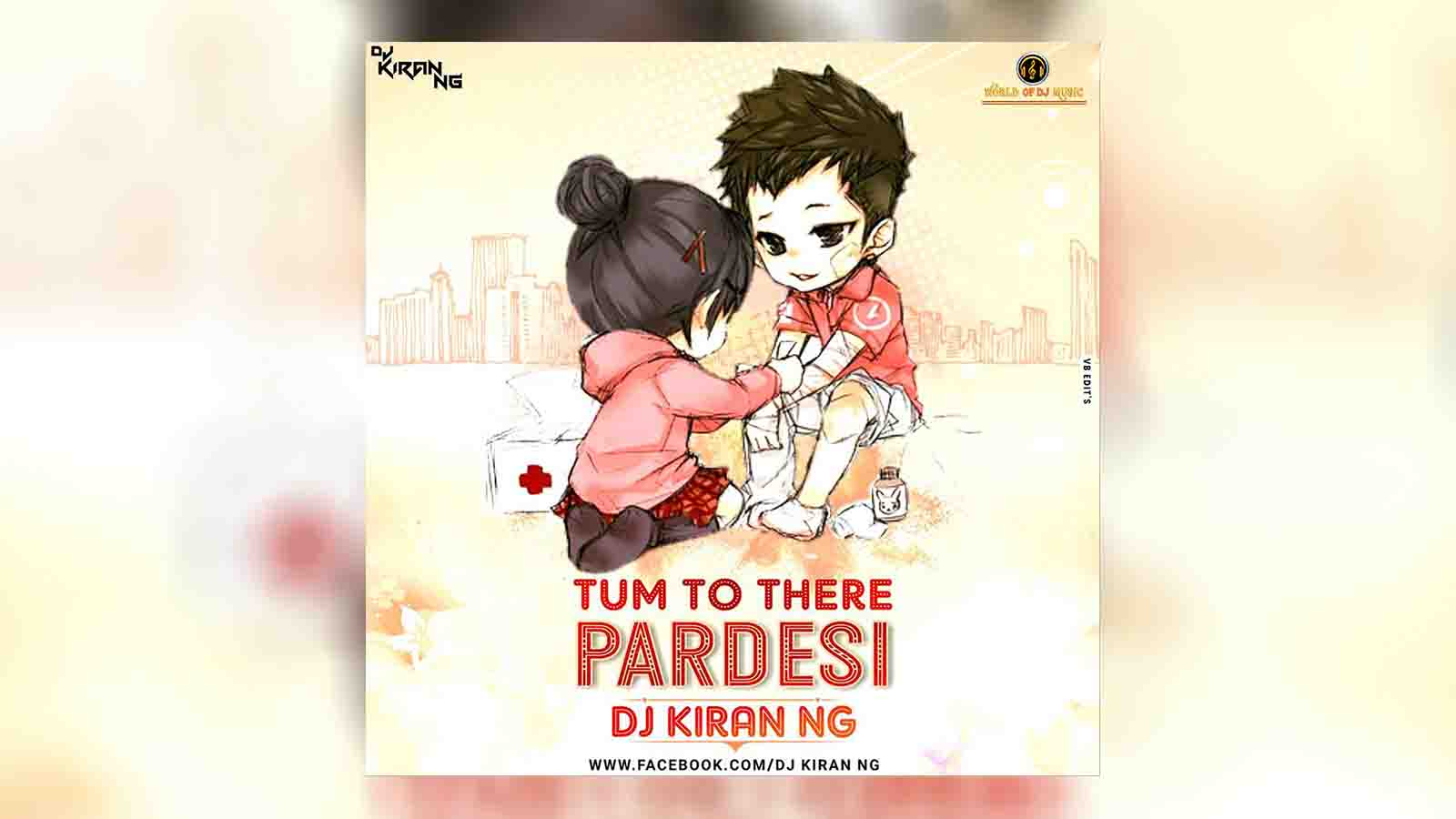 Tum To Thaire Pardesi (2019 Version) - Dj Kiran NG