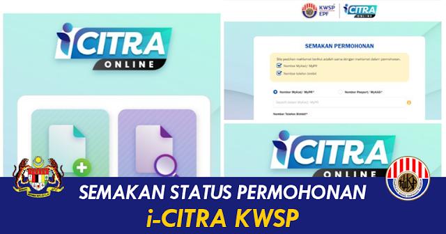 semakan status permohonan & tarikh pembayaran i-citra KWSP