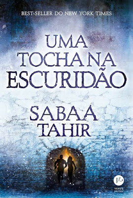[Novidade] Uma Tocha na Escuridão de Sabaa Tahir