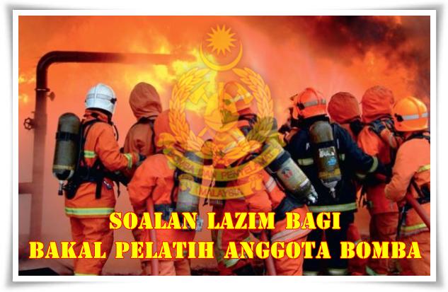 Soalan lazim untuk bakal pelatih anggota bomba