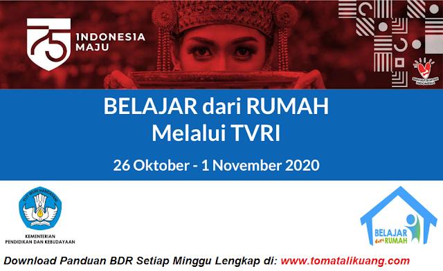 panduan belajar dari rumah bdr tvri 26 27 28 29 30 31 oktober 2020 dan 1 november 2020 pdf tomatalikuang.com