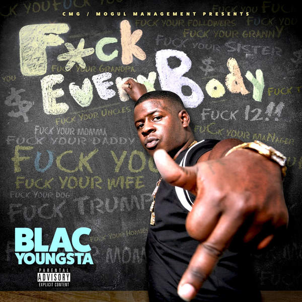 Blac Youngsta - F*ck Everybody Cover