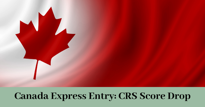 CRS Score Again Drops 2 Points in the Express Entry Draw