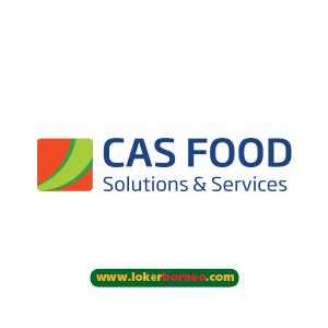 Lowongan Kerja CAS FOOD Terbaru Tahun 2021