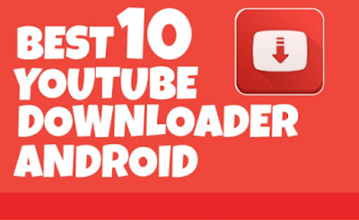 Aplikasi Terbaik Download Video Youtube di Android 2018