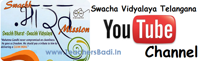 Swacha Vidyalaya Telangana YouTube Channel Opened and Video Uploading Instructions