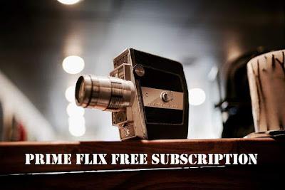 prime flix free subscription