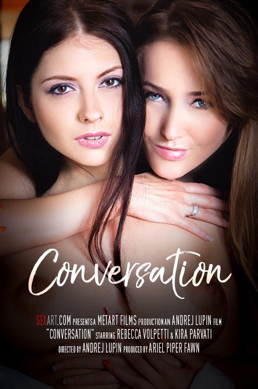 [Sex-Art] Kira Parvati, Rebecca Volpetti - Conversation - idols