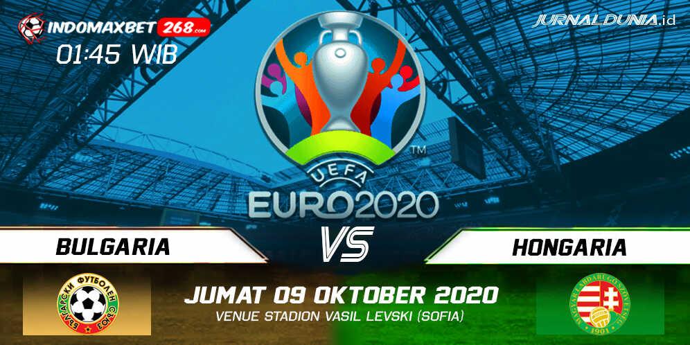 Prediksi Bulgaria vs Hungaria 09 Oktober 2020 Pukul 01:45 WIB