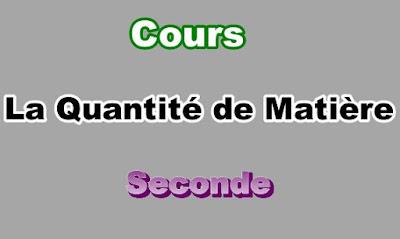 Cours Quantité de Matière Seconde PDF
