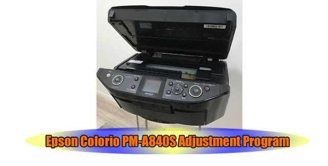 Epson Colorio PM-A840S Printer Adjustment Program
